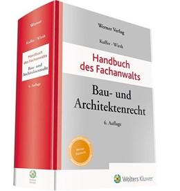 Abbildung von Kuffer / Wirth | Handbuch des Fachanwalts Bau- und Architektenrecht | 6. Auflage | 2019 | beck-shop.de
