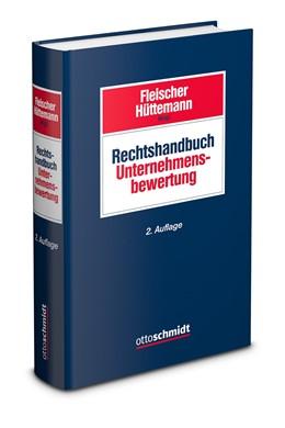 Abbildung von Fleischer / Hüttemann (Hrsg.) | Rechtshandbuch Unternehmensbewertung | 2. Auflage | 2019 | beck-shop.de