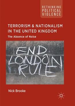 Abbildung von Brooke | Terrorism and Nationalism in the United Kingdom  | 1. Auflage | 2019 | beck-shop.de