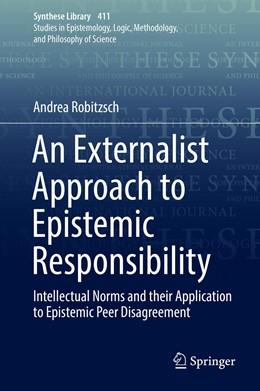 Abbildung von Robitzsch | An Externalist Approach to Epistemic Responsibility | 1st ed. 2019 | 2019 | Intellectual Norms and their A... | 411