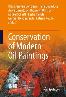 Abbildung von van den Berg / Bonaduce / Burnstock / Ormsby / Scharff / Carlyle / Heydenreich / Keune | Conservation of Modern Oil Paintings | 1st ed. 2019 | 2020 | CMOP 2015-2018