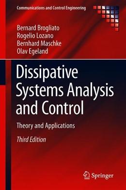 Abbildung von Brogliato / Lozano / Maschke | Dissipative Systems Analysis and Control | 3rd ed. 2020 | 2019 | Theory and Applications