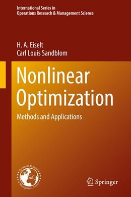 Abbildung von Eiselt / Sandblom   Nonlinear Optimization   1st ed. 2019   2019   Methods and Applications   282