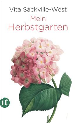 Abbildung von Sackville-West | Mein Herbstgarten | 1. Auflage | 2019 | 4736 | beck-shop.de