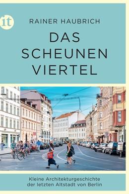 Abbildung von Haubrich   Das Scheunenviertel   1. Auflage   2019   4762   beck-shop.de