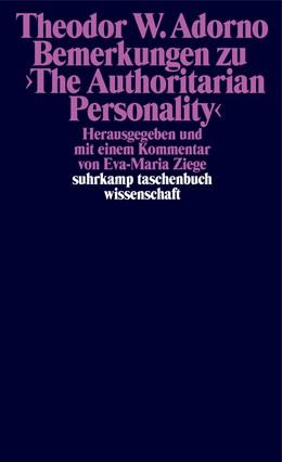 Abbildung von Adorno | Bemerkungen zu ›The Authoritarian Personality‹ | Originalausgabe | 2019 | und weitere Texte | 2300