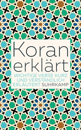 Abbildung von Weber   Koran erklärt   Originalausgabe   2019   Wichtige Verse kurz und verstä...   5017