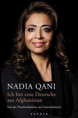 Abbildung von Qani | Ich bin eine Deutsche aus Afghanistan | 1. Auflage | 2019 | beck-shop.de