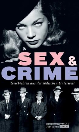 Abbildung von Dachs | Jüdischer Almanach Sex & Crime | 1. Auflage | 2019 | beck-shop.de