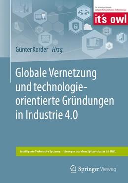 Abbildung von Korder | Globale Vernetzung und technologieorientierte Gründungen in Industrie 4.0 | 2019