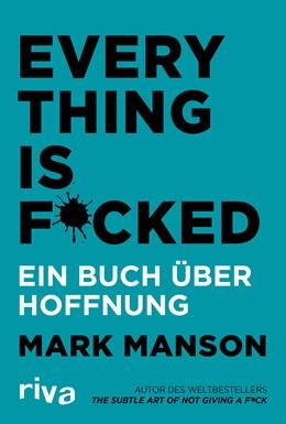 Abbildung von Manson | Everything is Fucked | 2019 | Ein Buch über Hoffnung