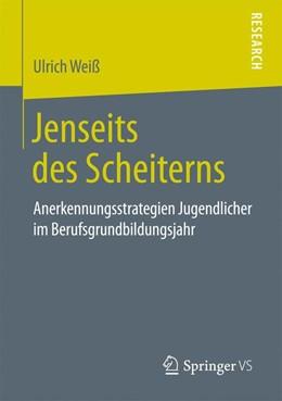 Abbildung von Weiß   Jenseits des Scheiterns   1. Auflage   2019   beck-shop.de