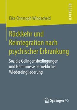 Abbildung von Windscheid | Rückkehr und Reintegration nach psychischer Erkrankung | 2019 | Soziale Gelingensbedingungen u...