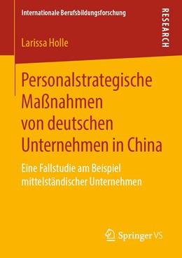 Abbildung von Holle | Personalstrategische Maßnahmen von deutschen Unternehmen in China | 2019 | Eine Fallstudie am Beispiel mi...