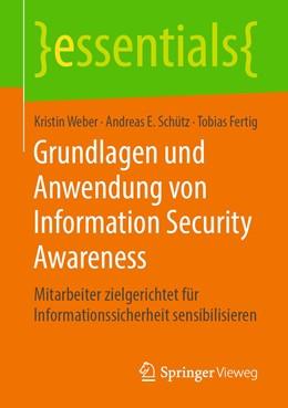 Abbildung von Weber / Schütz / Fertig | Grundlagen und Anwendung von Information Security Awareness | 2019 | Mitarbeiter zielgerichtet für ...