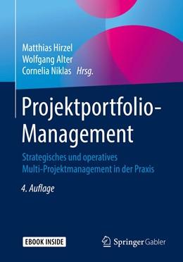 Abbildung von Hirzel / Alter / Niklas | Projektportfolio-Management | 4., überarb. u. erw. Aufl. 2019 | 2019 | Strategisches und operatives M...