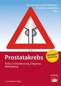 Abbildung von Weißbach / Boedefeld | Prostatakrebs | 4. Auflage | 2019 | beck-shop.de