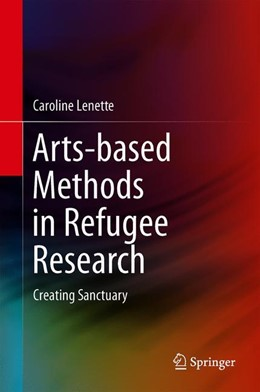 Abbildung von Lenette   Arts-Based Methods in Refugee Research   1st ed. 2019   2019