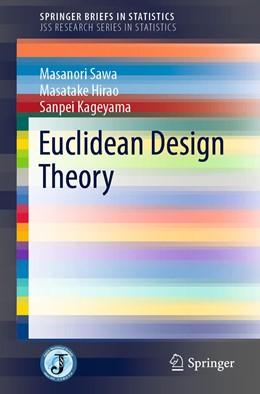 Abbildung von Sawa / Hirao / Kageyama | Euclidean Design Theory | 1st ed. 2019 | 2019