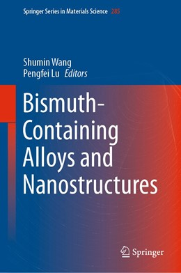 Abbildung von Wang / Lu | Bismuth-Containing Alloys and Nanostructures | 1st ed. 2019 | 2019 | 285