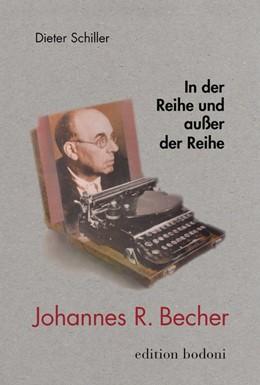 Abbildung von Schiller | In der Reihe und außer der Reihe | 2019 | Studien und Vorträge zu Johann...