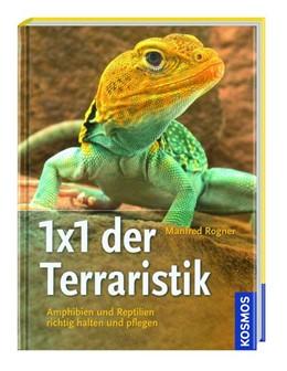 Abbildung von Rogner | Kosmos: 1x1 der Terraristik | 1. Auflage | 2019 | beck-shop.de