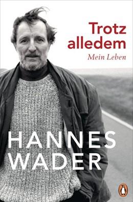 Abbildung von Wader | Trotz alledem | 2019 | Mein Leben - Mit exklusivem Fo...