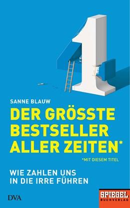 Abbildung von Blauw | Der größte Bestseller aller Zeiten* | 2019 | *mit diesem Titel