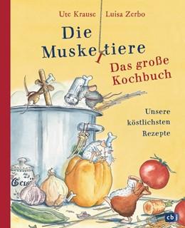Abbildung von Krause / Zerbo | Die Muskeltiere - Das große Kochbuch | 1. Auflage | 2019 | beck-shop.de