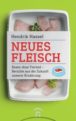 Abbildung von Hassel | Neues Fleisch | 1. Auflage | 2019 | beck-shop.de