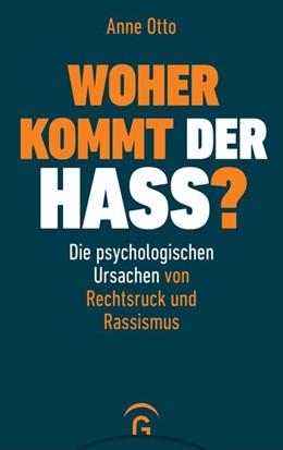 Abbildung von Otto | Woher kommt der Hass? | 1. Auflage | 2019 | beck-shop.de