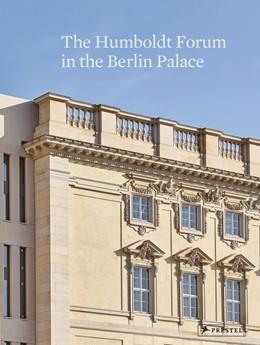 Abbildung von Dorgerloh / Wolter   The Humboldt Forum in the Berlin Palace   2020