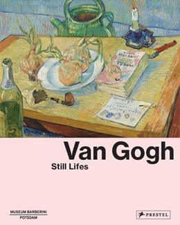 Abbildung von Westheider / Philipp | Van Gogh | 2019 | Still Lifes
