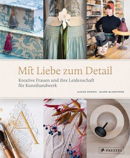Abbildung von Romeis / Blumstrom | Mit Liebe zum Detail | 1. Auflage | 2019 | beck-shop.de
