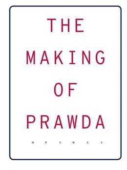 Abbildung von The Making Of Prawda | 2019 | (Englisch)
