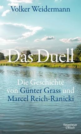 Abbildung von Weidermann | Das Duell | 2019 | Die Geschichte von Günter Gras...