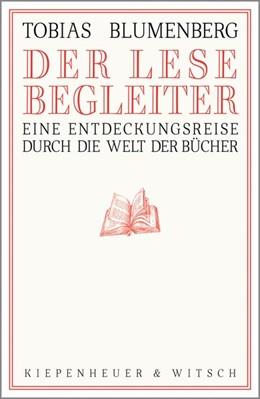 Abbildung von Blumenberg | Der Lesebegleiter | 2019 | Eine Entdeckungsreise durch di...