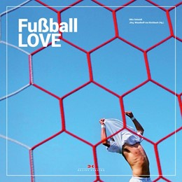 Abbildung von Schmidt / Kirchbach | Fußball LOVE | 2019