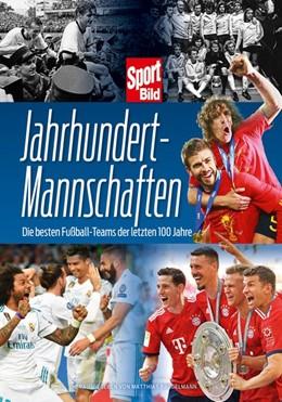 Abbildung von Jahrhundertmannschaften | 1. Auflage | 2019 | beck-shop.de
