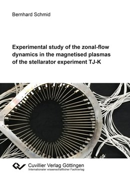 Abbildung von Schmid | Experimental study of the zonal-flow dynamics in the magnetised plasmas of the stellarator experiment TJ-K | 2019