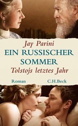 Abbildung von Parini, Jay   Ein russischer Sommer   2. Auflage   2010   beck-shop.de