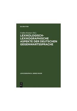 Abbildung von Kramer | Lexikologisch-lexikographische Aspekte der deutschen Gegenwartssprache | Reprint 2011 | 2000 | Symposiumsvorträge, Berlin 199... | 101