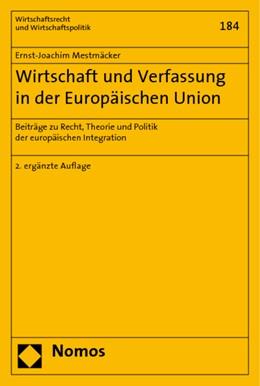 Abbildung von Mestmäcker | Wirtschaft und Verfassung in der Europäischen Union | 2. Auflage | 2006 | Beiträge zu Recht, Theorie und...