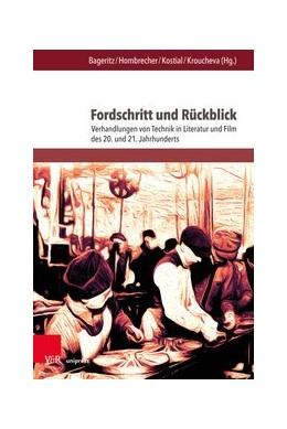 Abbildung von Bageritz / Hombrecher | Fordschritt und Rückblick | 1. Auflage | 2019 | beck-shop.de