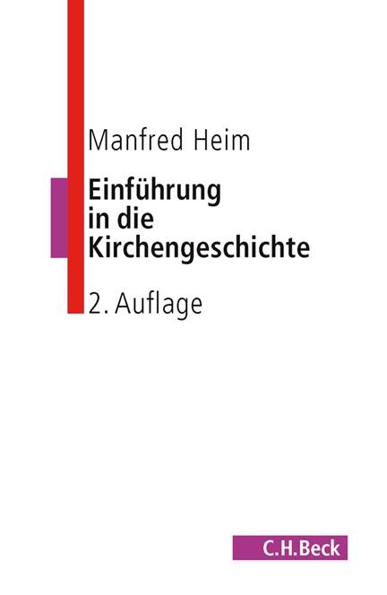 Cover: Manfred Heim, Einführung in die Kirchengeschichte