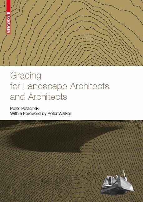 Abbildung von Petschek | Grading for Landscape Architects and Architects | 2008