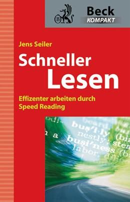 Abbildung von Seiler | Schneller lesen | 2009 | Effizienter arbeiten durch Spe...