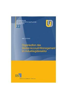 Abbildung von Lockau | Organisation des Global-Account-Management im Industriegütersektor | 2000 | 22
