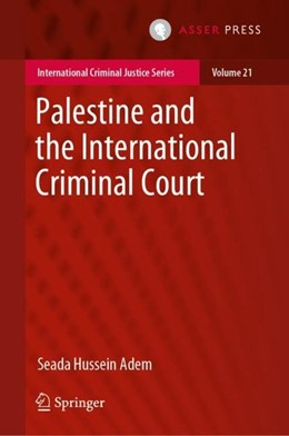 Abbildung von Adem | Palestine and the International Criminal Court | 1. Auflage | 2019 | beck-shop.de