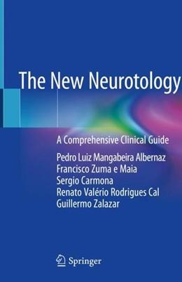 Abbildung von Albernaz / Zuma e Maia   The New Neurotology   1. Auflage   2019   beck-shop.de